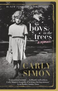 Boys in the trees, a memoir, Carly Simon