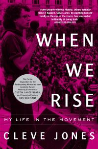 When we rise, Cleve Jones