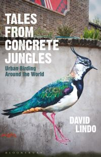 Tales from concrete jungles, urban birding around the world, David Lindo