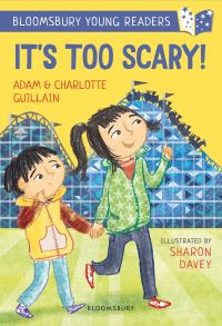It's too scary! , Illustrated by Sharon Davey
