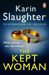 The kept woman, [electronic resource], Karin Slaughter
