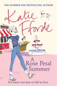 A rose petal summer, [electronic resource], Katie Fforde