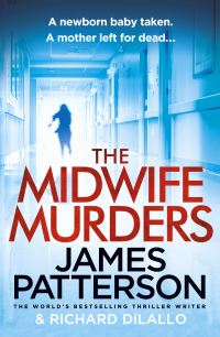 The midwife murders, [electronic resource], James Patterson