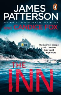 The inn, [electronic resource], James Patterson, Candice Fox