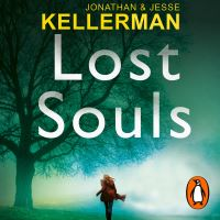 Lost souls, [electronic resource], Jonathan and Jesse Kellerman