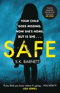 Safe, [electronic resource], S.K. Barnett