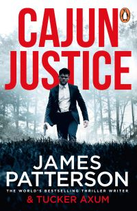 Cajun justice, [electronic resource], James Patterson