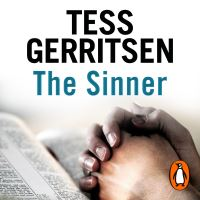 The sinner, [electronic resource], Tess Gerritsen, read by Anna Fields