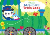 Baby's very first train book, Illustrated by Stella Baggott
