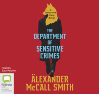 The department of sensitive crimes, Alexander McCall Smith