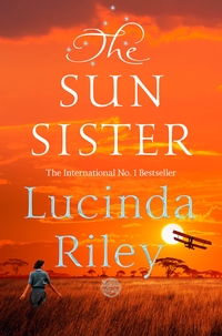 The sun sister / Lucinda Riley
