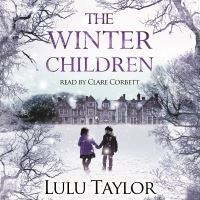 The winter children, electronic resource, Lulu Taylor