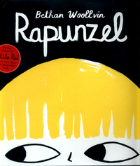Rapunzel, Illustrated by Bethan Woollvin