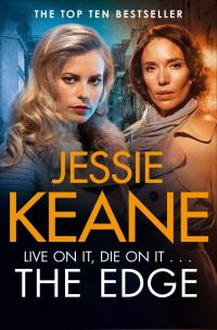 The edge, Jessie Keane