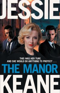 The manor, Jessie Keane
