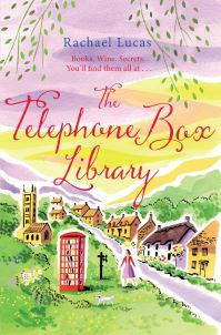 The telephone box library / Rachael Lucas
