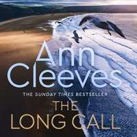 The long call, [electronic resource], Ann Cleeves, read by Ben Aldridge