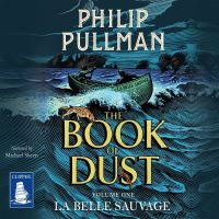 La belle sauvage, [electronic resource], Philip Pullman