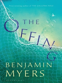 The offing, [electronic resource], Benjamin Myers