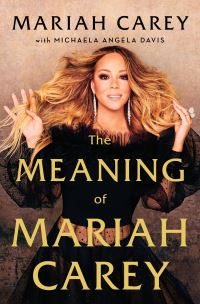 The meaning of Mariah Carey / Mariah Carey