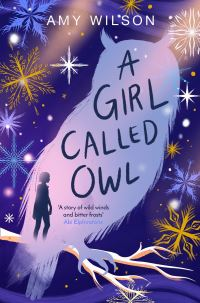 A girl called Owl, Illustrated by Helen Crawford-White