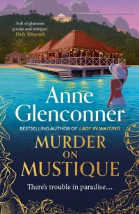 Murder on Mustique, Anne Glenconner