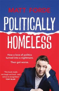Politically homeless, Matt Forde