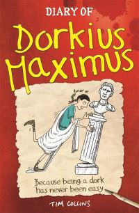 Diary of Dorkius Maximus, illustrated by A. Pinder