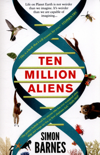 Ten million aliens / Simon Barnes