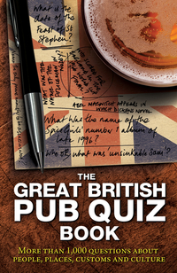 The great British pub quiz book, more than 1,000 questions