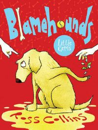 Blamehounds, illustrated by R. Collins