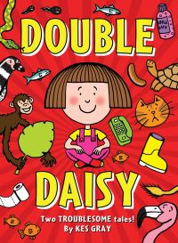 Double Daisy, two troublesome tales, Illustrated by Garry Parsons