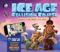 Ice Age, collision course : bring the herd to life