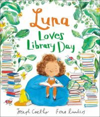 Luna loves library day, Illustrated by Fiona Lumbers