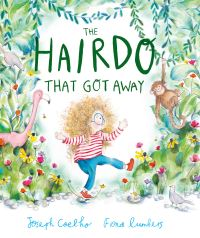 The hairdo that got away, Illustrated by Fiona Lumbers