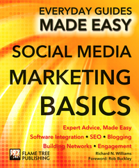Social media marketing basics / Richard N. Williams