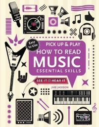 How to read music, essential skills, Jake Jackson