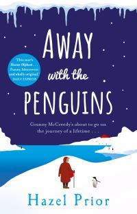 Away with the penguins, Hazel Prior
