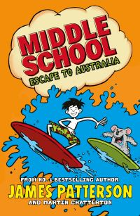 Middle school, escape to Australia, Illustrated by Daniel Griffo