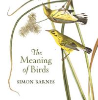 The meaning of birds, Simon Barnes