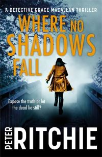 Where no shadows fall / Peter Ritchie