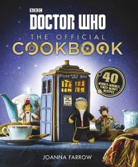 Doctor Who - the offical cookbook, Joanna Farrow, photography and prop styling, Haarala Hamilton