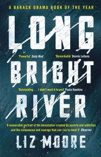 Long bright river, Liz Moore
