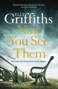 Now you see them, Elly Griffiths