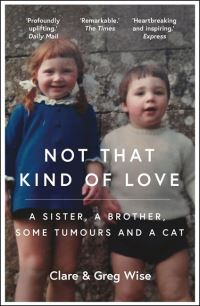 Not that kind of love, Clare Wise, Greg Wise