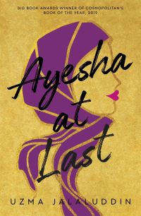 Ayesha at last, [electronic resource], Uzma Jalaluddin