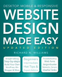 Website design made easy, Richard N. Williams