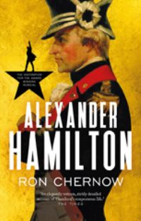 Alexander Hamilton, [electronic resource], Ron Chernow