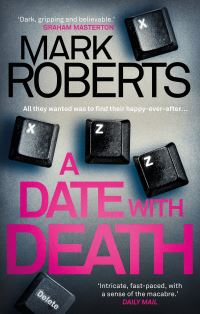 A date with death / Mark Roberts