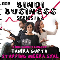 Bindi business, a BBC radio full-cast drama: series 1 and 2, [electronic resource], Tanika Gupta, read by Chris Nayak, Full Cast, Krupa Pattani, Meera Syal